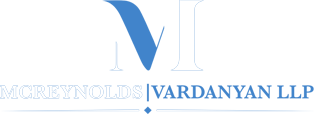 McReynolds | Vardanyan LLP Honest. Dependable. Compassionate.